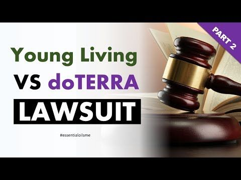 Young Living VS doTERRA Lawsuit Outcome (Part 2) - YouTube