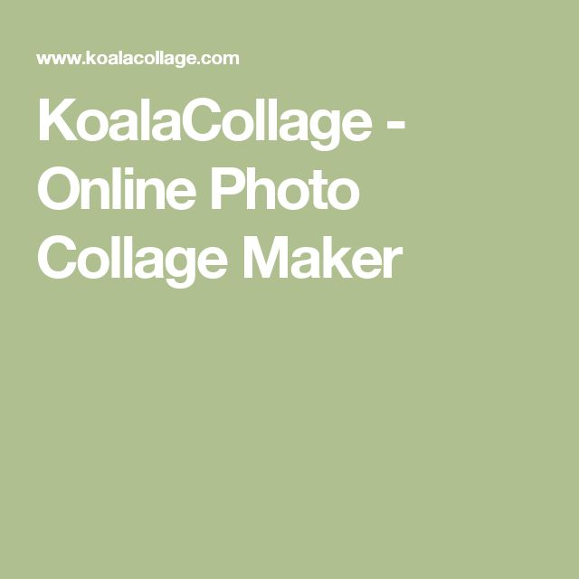 KoalaCollage - Online Photo Collage Maker