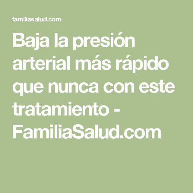 Baja la presión arterial más rápido que nunca con este tratamiento - FamiliaSalud.com