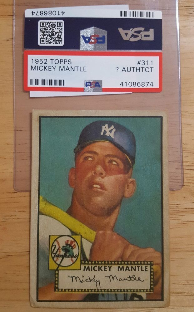1952 Topps 311 Mickey Mantle Psa Questionable Authenticity Reprint