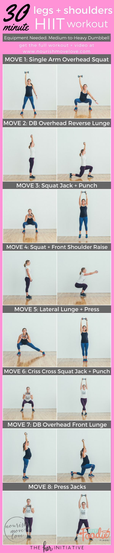 30 Minute Legs + Shoulders HIIT Workout. Overhead squat, reverse lunch, squat jack, front shoulder raise, lateral lunge, should raise, overhead press, press jack   www.nourishmovelove.com