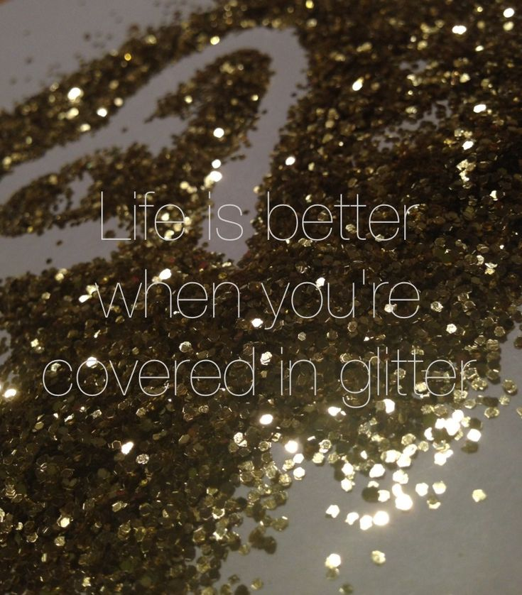 Life is better when you're covered in glitter. ----- So true! And a good thing, because you'll be covered in glitter as soon as you go in the GlittErasable workshop. We thought whiteboards were boring, so we make glitter dry erase boards full of shine & personality. Take a look at our Etsy store: https://www.etsy.com/shop/GlittErasable