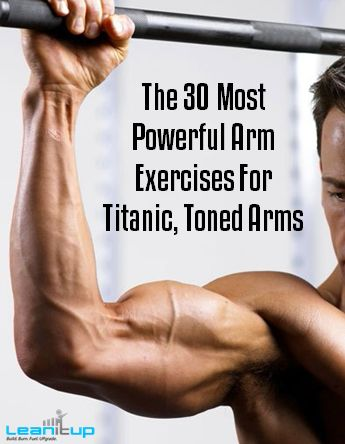 Want bigger, more-defined ARMS!? Here are the 30 most powerful moves to smash the biceps, triceps, and shoulders.