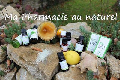 Petites astuces entre filles: Ma Pharmacie au Naturel !!!