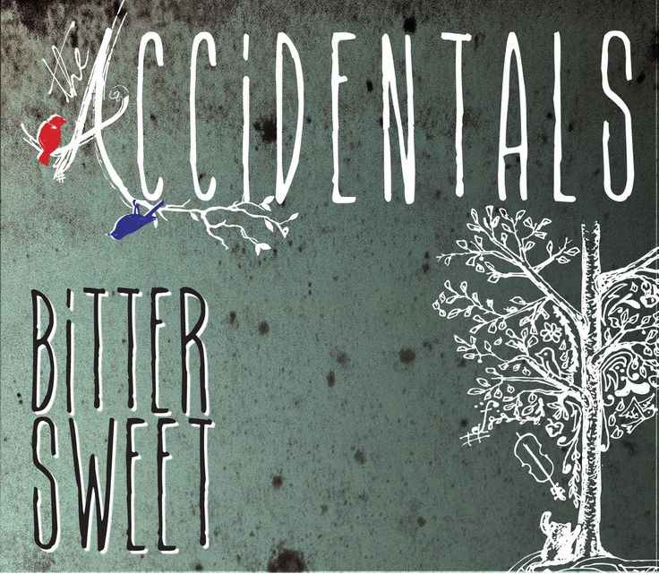 <Album> Bitter Sweet  <Artist> The Accidentals  <Song> Us