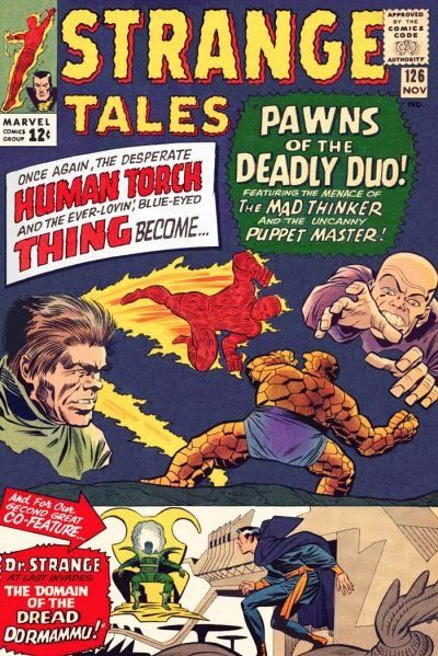 Strange Tales #126. The Human Torch, the Thing, Mad Thinker and Puppet Master. Dr Strange meets Dormammu.