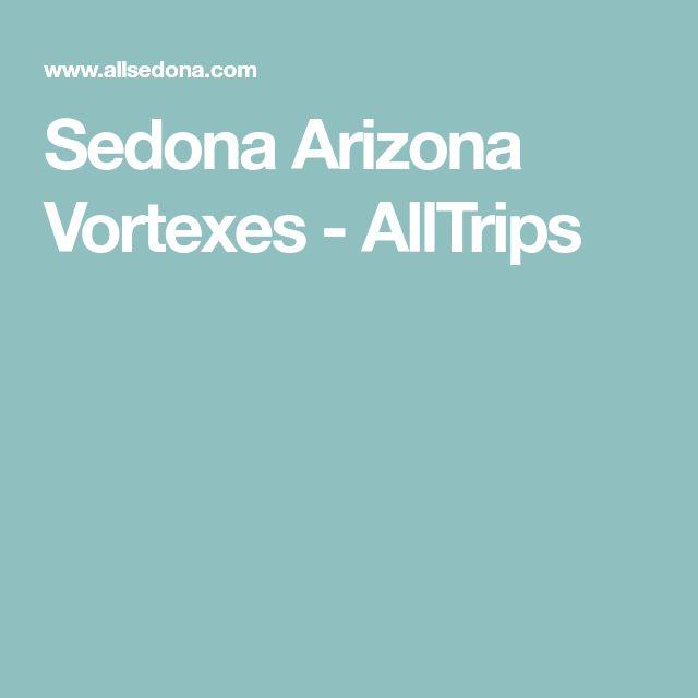 Sedona Arizona Vortexes - AllTrips