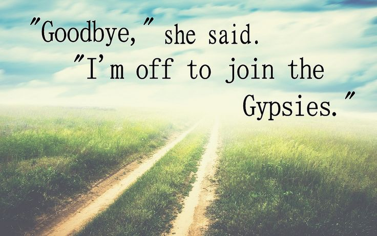 The Gypsy S Got Quotes: 25+ Best Gypsy Soul Quotes On Pinterest