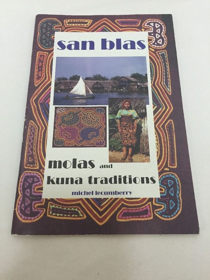 Molas and Kuna Traditions San Blas Book Michel Lecumberry History of Textile Art