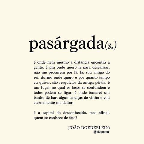 JOÃO DOEDERLEIN (@akapoeta) | Instagram Sempre falo que vou pra lá photos and videos