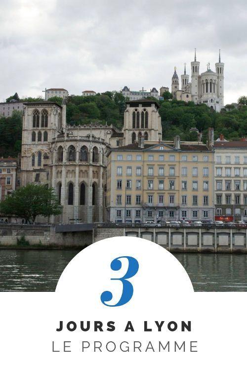 Que Voir A Lyon En 3 Jours Voyager En Photos Blog Voyage Visiter Lyon Voyage En Ville Voyage En France