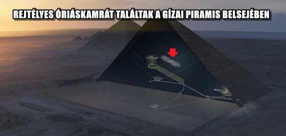 Rejtélyes óriáskamrát találtak a Gízai piramis belsejében - https://www.hirmagazin.eu/rejtelyes-oriaskamrat-talaltak-a-gizai-piramis-belsejeben