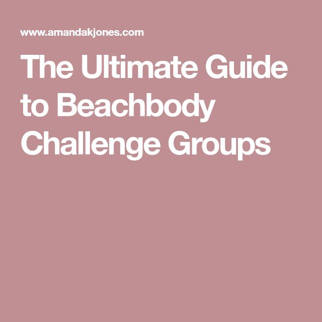 The Ultimate Guide to Beachbody Challenge Groups