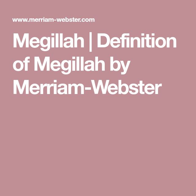 Megillah | Definition of Megillah by Merriam-Webster