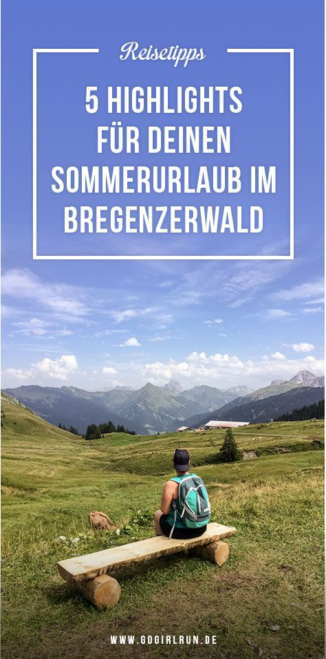 Sommerurlaub im Bregenzerwald in Österreich: Meine Infos und Reisetipps zum Aktivurlaub und Reisen im Sommer im Bregenzerwald. Mit Tipps zum Wandern, Essen, Hotels, Gleitschirmfliegen, Klettern uvm.