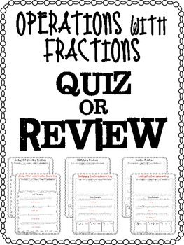FREE Fractions Operations Quiz or Review! A basic quiz or review that covers all fraction operations. Includes word problems and number problems.