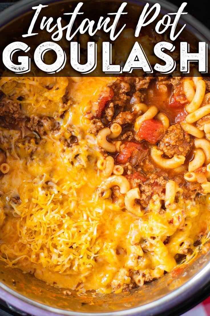 Instant Pot Goulash Recipe Instant Pot Dinner Recipes Beef