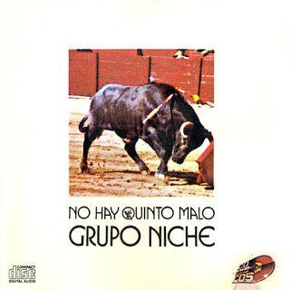 SALSA VIDA: 1984 GRUPO NICHE - NO HAY QUINTO MALO