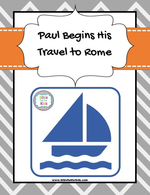 Paul Starts His Travel to Rome lesson, printables & more #Biblefun