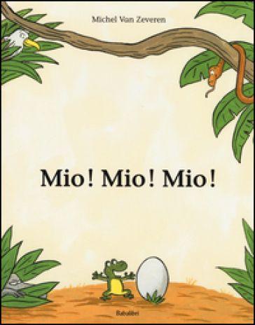 """Nella giungla, nella terribile giungla abitata da animali feroci (e affamati) un giorno un piccolo ranocchio trova un grosso uovo.   """"E mio! Mio! Mio!"""" strilla il ranocchio, ma l'entusiasmo dura poco...   Età di lettura: da 3 anni.           Autore: Michel Van Zeveren   Edito"""