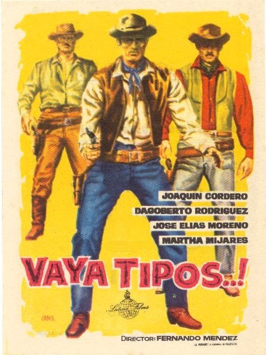 Vaya tipos (1955) de Fernando Méndez - tt0270723