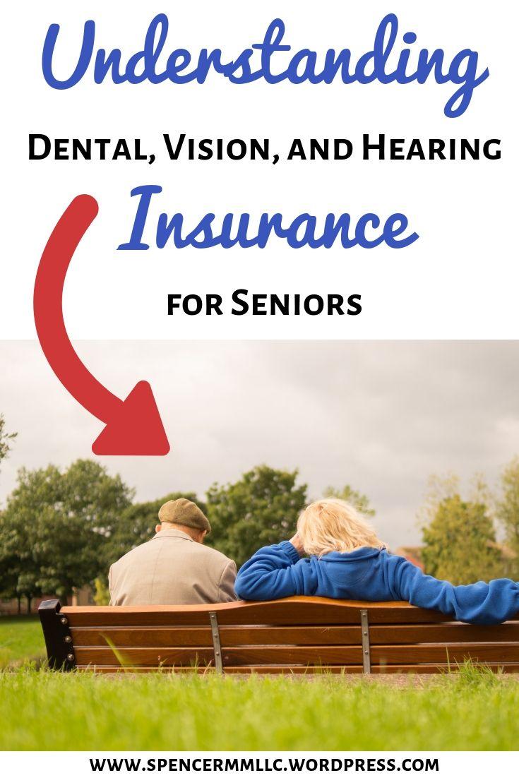 Dental Vision And Hearing Insurance For Seniors Dental Vision