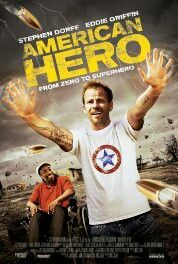 American Hero (2015) Melvin, a reluctant Superhero, lives only for crime, women and drugs - until he realises that the only way he will ever get to see his estranged son is to go straight and fulfil his potential as a crime fighter.
