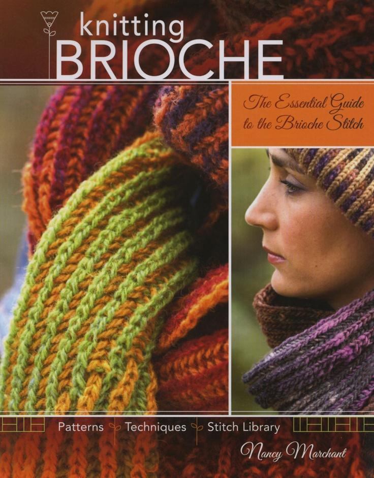 Best Knitting Stitches Book : 50 best images about Knit Brioche - Patentstrikk on Pinterest Nancy dell