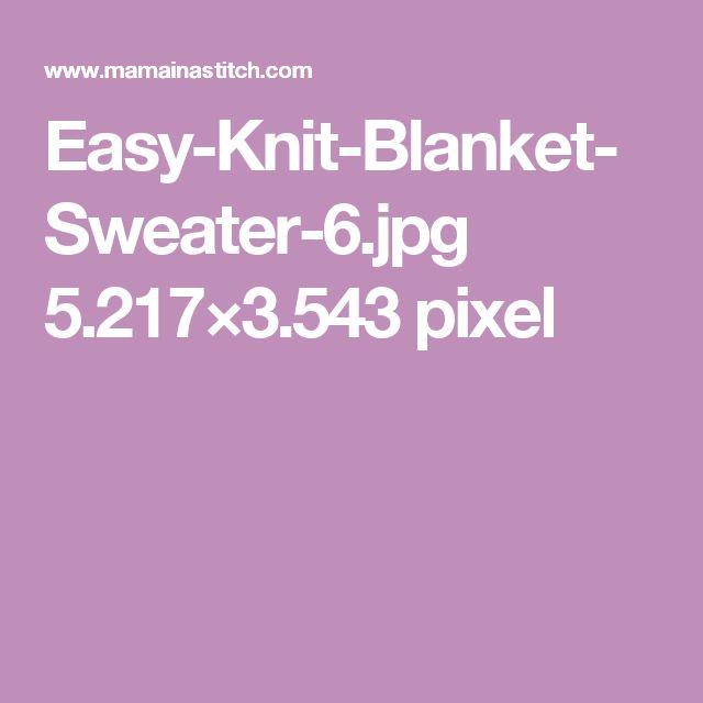 Easy-Knit-Blanket-Sweater-6.jpg 5.217×3.543 pixel