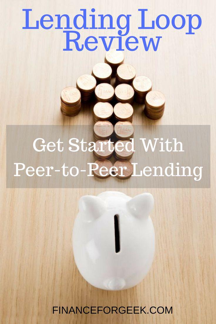 Lending Loop Review – Get Started Investing With Peer-To-Peer Lending via @financeforgeek