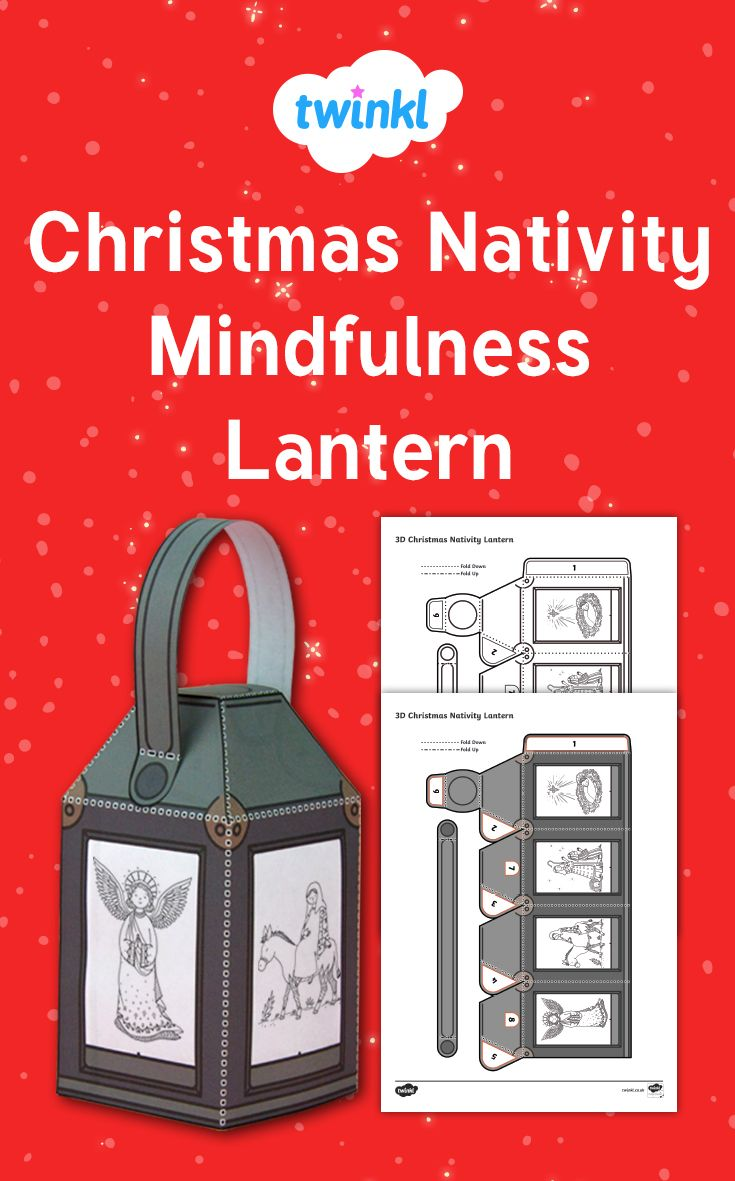 Christmas colouring in sheets twinkl - Christmas Nativity Mindfulness Lantern Children Can Use This Template To Colour And Create A Beautiful Nativity Lantern A Great Calming Activity
