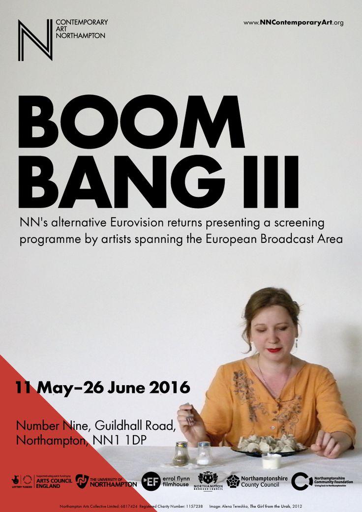 Boom Bang III, 11 May–26 June 2016, NN Contemporary Art, www.nncontemporaryart.org/exhibitions/boom-bang-iii/ Poster designed by Joe Brown. Artist: Alena Tereshko.