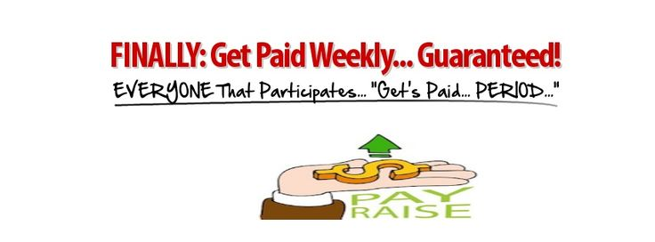#Paid #Weekly