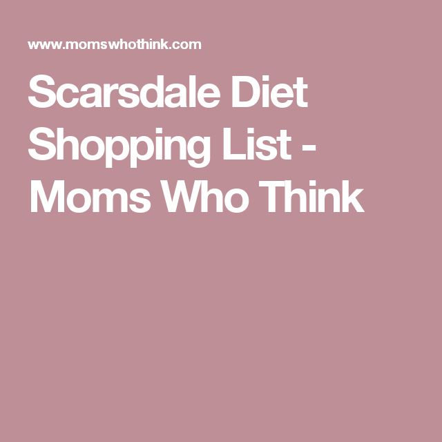 Scarsdale Diet Shopping List - Moms Who Think