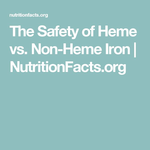 The Safety of Heme vs. Non-Heme Iron | NutritionFacts.org