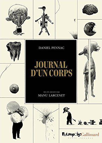 Amazon.fr - Journal d'un corps - Daniel Pennac, Manu Larcenet - Livres