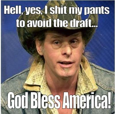 Ted Nugent, draft dodger. The effects and harm the Iraq War has caused this nation will plague Americans for generations, and none have suffered as much as America's fighting forces and especially returning Veterans who served their country with distinction only to return home where jobs are scarce and living with the knowledge their sacrifice was predicated on a vicious lie.