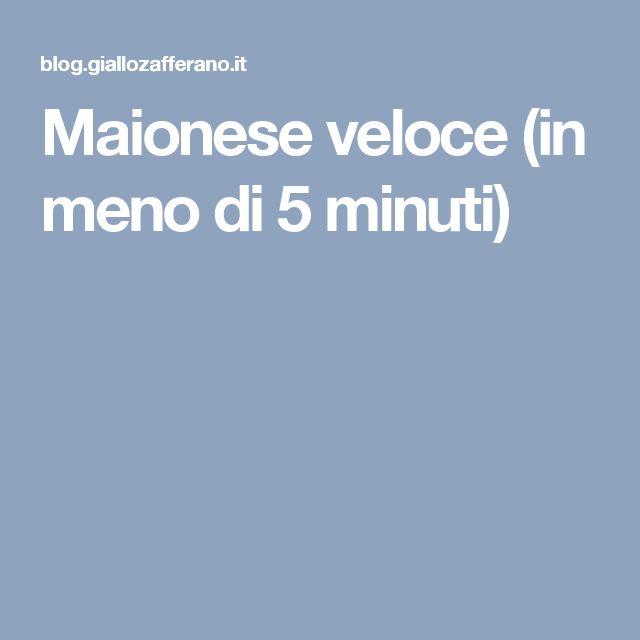 Maionese veloce (in meno di 5 minuti)