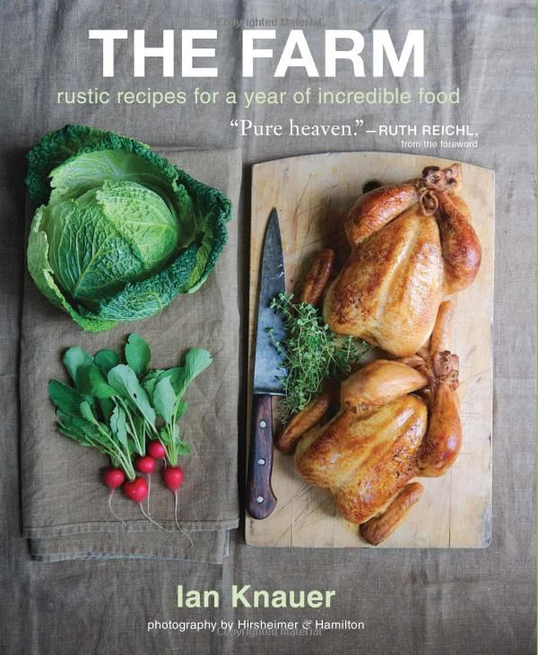 The Farm - Rustic Recipes for a Year of Incredible Food (book)