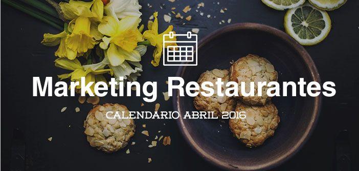 El mes de abril también nos ofrece unas cuantas excusas para realizar acciones de marketing en nuestro restaurante. Consulta nuestro calendario de acciones especiales para este mes, y ofrece a los clientes de tu restaurante nuevas experiencias.