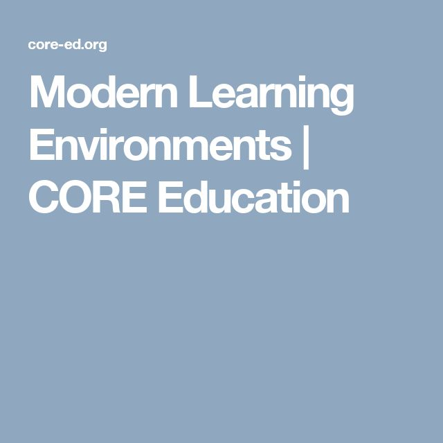 Modern Learning Environments   CORE Education