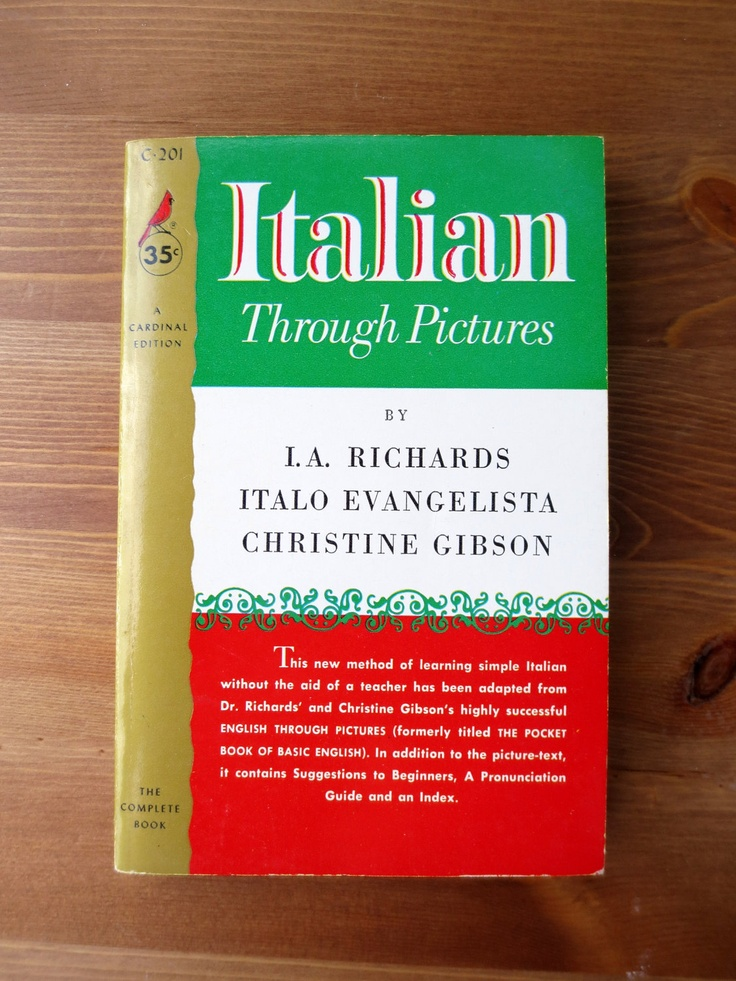 Italian Through Pictures (1967) by Italo Evangelista, Christine Gibson, I.A. Richards - Vintage Non-fiction Book