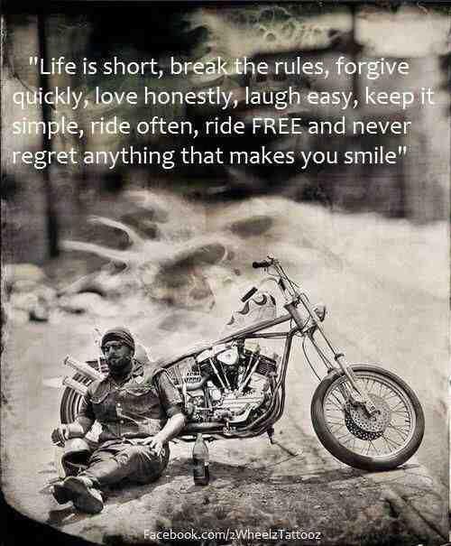 """""""La vida es corta, rompe las reglas, perdona rápido, ama con honestidad, ríete fácilmente,  mantenlo sencillo, rueda seguido, rueda libremente y nunca te arrepientas de algo que te hizo sonreir"""" ✌️ It's #HumpDay  #BikerWednesday #LaVidaEsCorta #RideFree #RideOften #DisturbedCulture #DisturbedTendencies"""