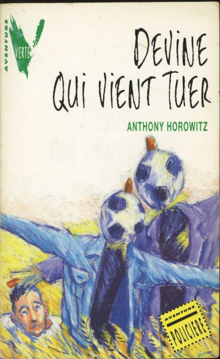Marc Daniau - Devine qui vient tuer, Anthony Horowitz, Hachette Verte Aventure 1994