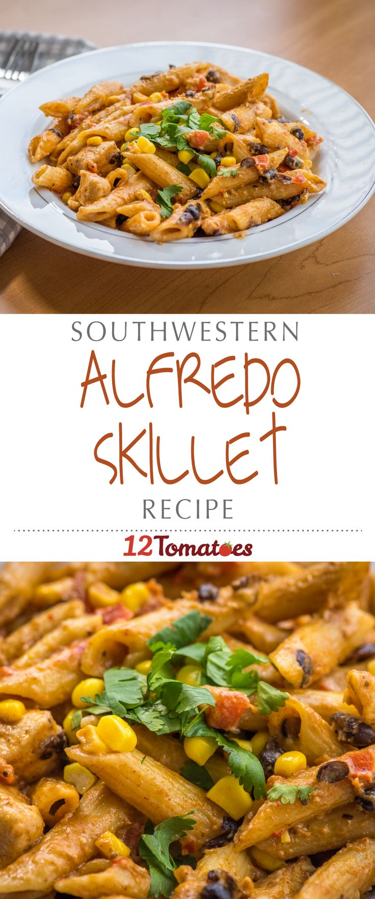 Southwestern Chicken Alfredo Skillet | This dish is so creamy and flavorful, and the zesty south-of-the-border spices are mellowed out by the velvety, from-scratch alfredo sauce.