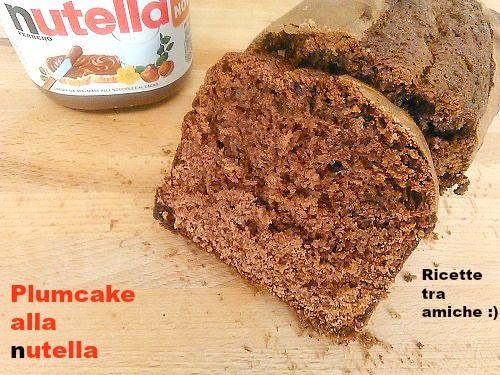Plumcake alla Nutella.Plumcake alla nutella,una ricetta golosissima,facile da fare e superveloce,ottimo per la prima colazione e la merenda.