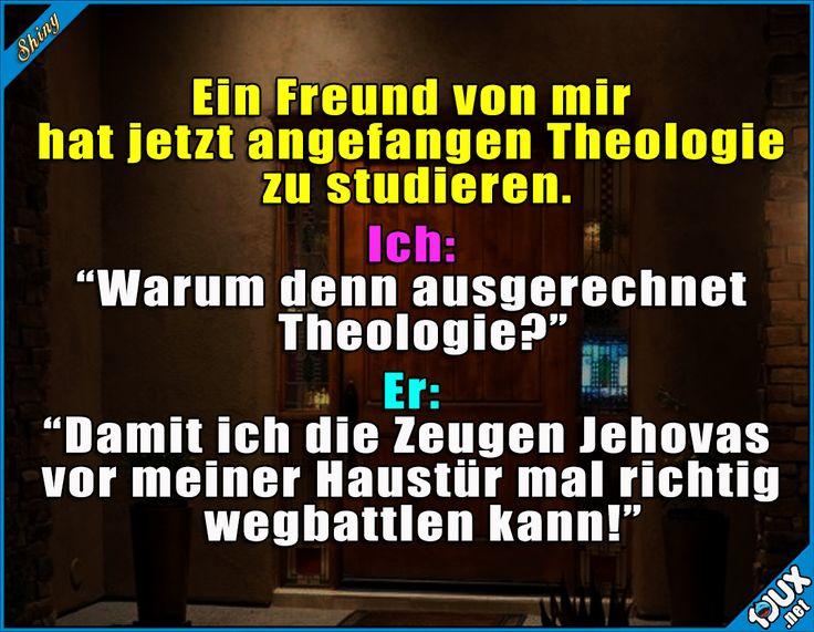 Das ist mal ein guter Grund ^^  #LustigeSprüche #Humor #lustigeBilder #Theologie #Studium #studieren