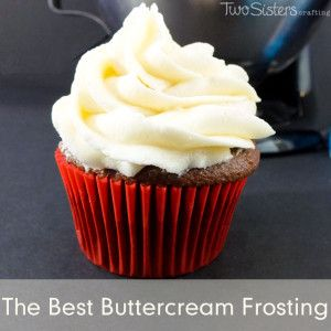 The Best Buttercream Frosting - Two Sisters Crafting