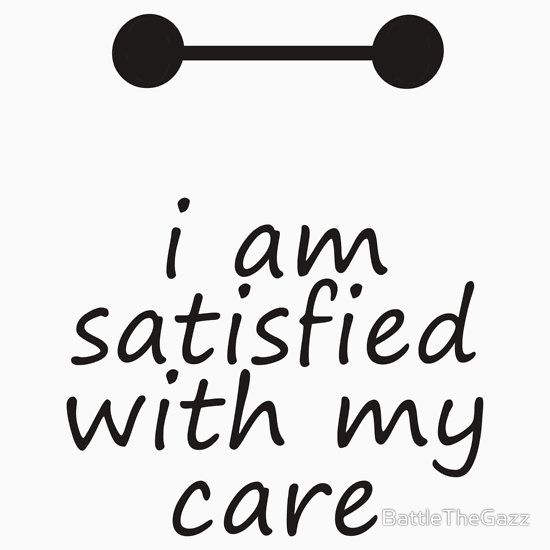 I Am Satisfied With My Care