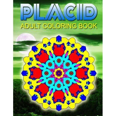 Placid Adult Coloring Books Volume 3 Best Sellers Stress Relief